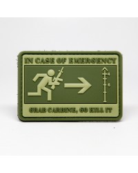 IN CASE OF EMERGENCY GRAB CARBINE GO KILL IT PATCH - GREEN